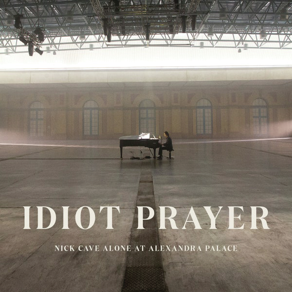 idiot-prayer-nick-cave
